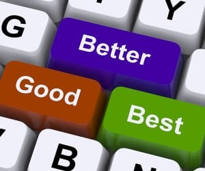 is better always better